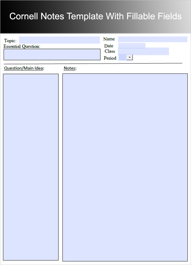 Cornell Notes Template With Fillable Fields