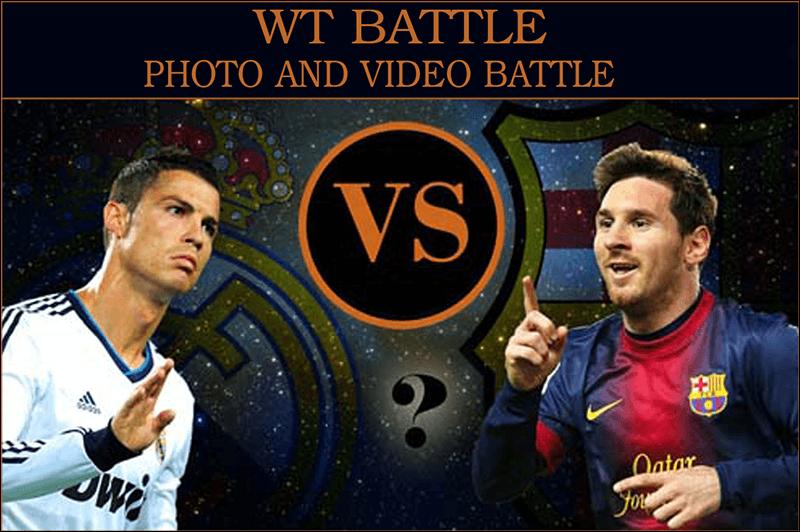 WT BATTLE - Photo and Video Battle