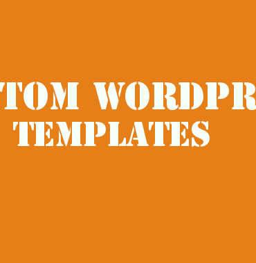 custom-wordpress-templates
