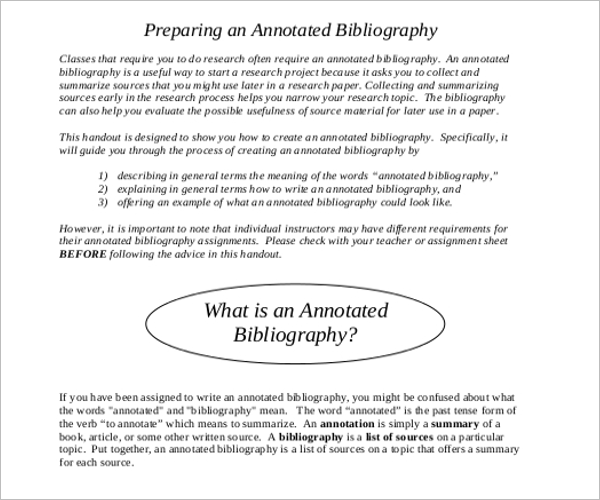 annotated bibliography of the sources you plan to use in your research paper Any sources you use for your annotated bibliography should add value to your topic state the contribution that the source you have cited brings to your research know whether your interest should be on how the author puts his questions forward, or how he goes about answering them.
