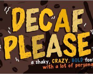 Decaf Please Font