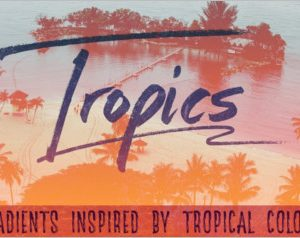 Tropical Gradients