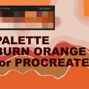 Palette Burn Orange for Procreate