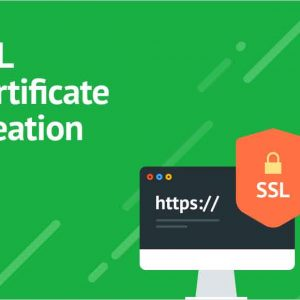 SSL Certificate Creation